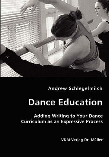 dance education - adding writing to your dance curriculum as an expressive process